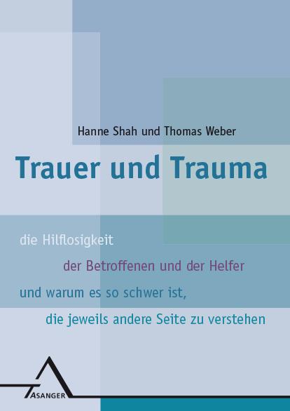 Trauma, Trauer, Traurigkeit